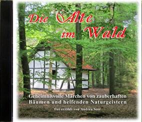 Hör-CD Die Alte im Wald